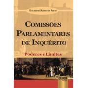 Comissões Parlamentares de Inquérito: Poderes e Limites,1a.ed.,2012