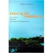 Educação Ambiental: Princípios, História, Formação de Professores