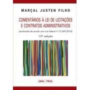 Comentários à Lei de Licitações e Contratos Administrativos, 15a.ed., 2012