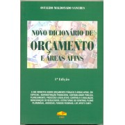 Novo Dicionário de Orçamento e Áreas Afins, 1a.ed., 2013