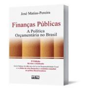 Finanças Públicas: A Política Orçamentária no Brasil, 5a.edição., 2010