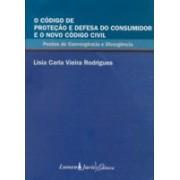 O Código de Proteção e Defesa do Consumidor e o Novo Código Civil: Pontos de Convergência e Divergência, 1a.ed., 2008