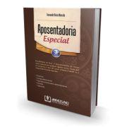 APOSENTADORIA ESPECIAL, 3ª ED., 2014, FERNANDO VIEIRA MARCELO