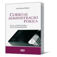 Curso de Administração Pública, 3a.ed., 2010