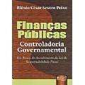 Finanças Públicas: Controladoria Governamental, 1a.ed., 2011