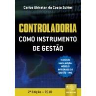 Controladoria como Instrumento de Gestão, 1a.ed., 2010