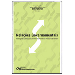 Relações Governamentais: Interagindo Democraticamente no Processo Decisório Brasileiro, 1a.ed., 2013