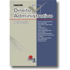 Direito Administrativo Doutrina e Prática,1a.ed.,2009, JH Mizuno
