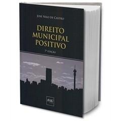 Direito Municipal Positivo,7a.ed.,2010, Del Rey