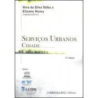 Serviços Urbanos, Cidade e Cidadania, 2a.ed., 2005