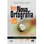 Guia Prático da Nova Ortografia, 9a.ed., 2012