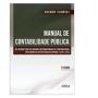 Manual de Contabilidade Pública: Um Enfoque na Contabilidade Municipal, 3a.ed., 2013