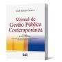 Manual de Gestão Pública Contemporânea, 3a.ed., 2010