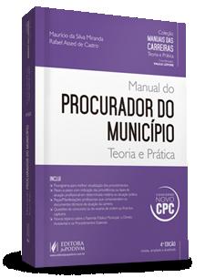 MANUAL DO PROCURADOR DO MUNICÍPIO TEORIA E PRÁTICA (2016)