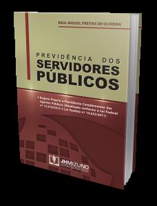 PREVIDÊNCIA DOS SERVIDORES PÚBLICOS, Raul Miguel de Oliveira