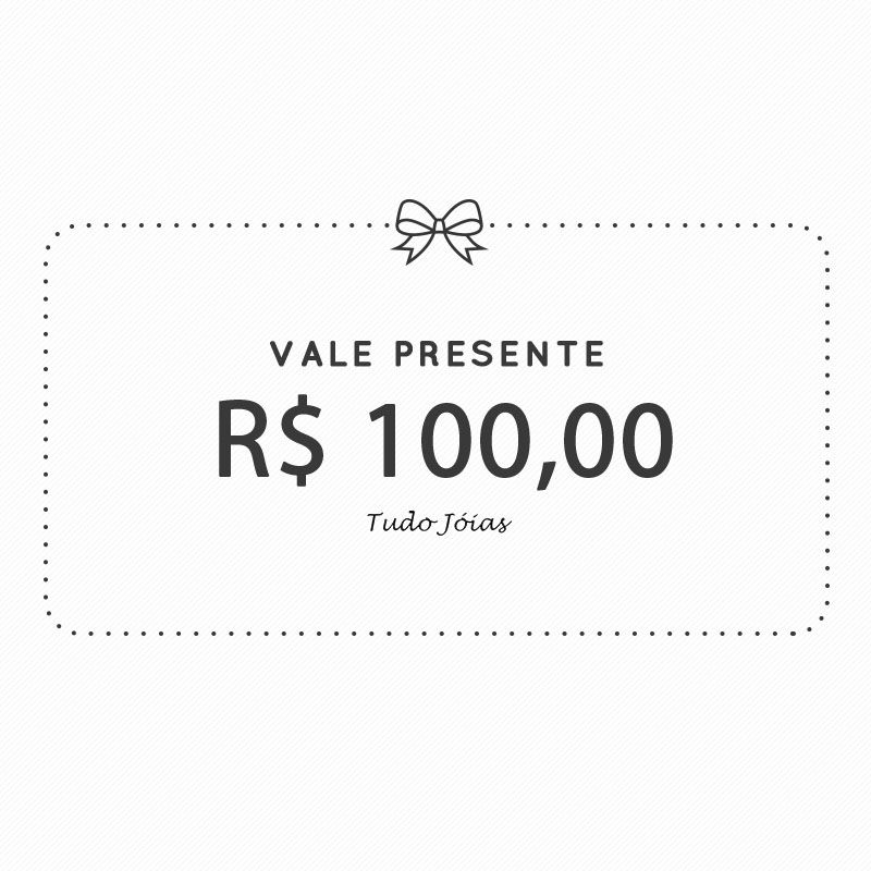 Vale Presente - 100 Reais