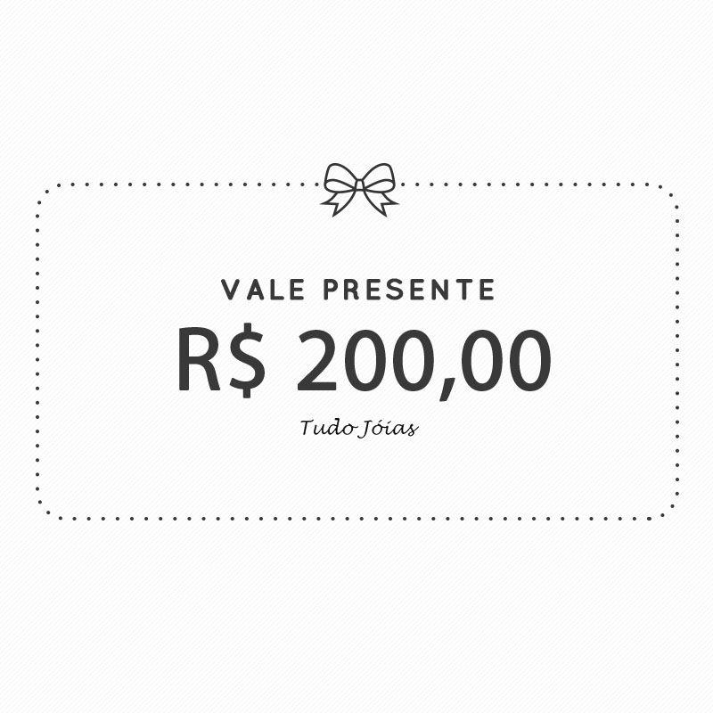 Vale Presente - 200 Reais