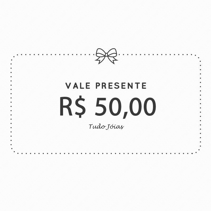 Vale Presente - 50 Reais