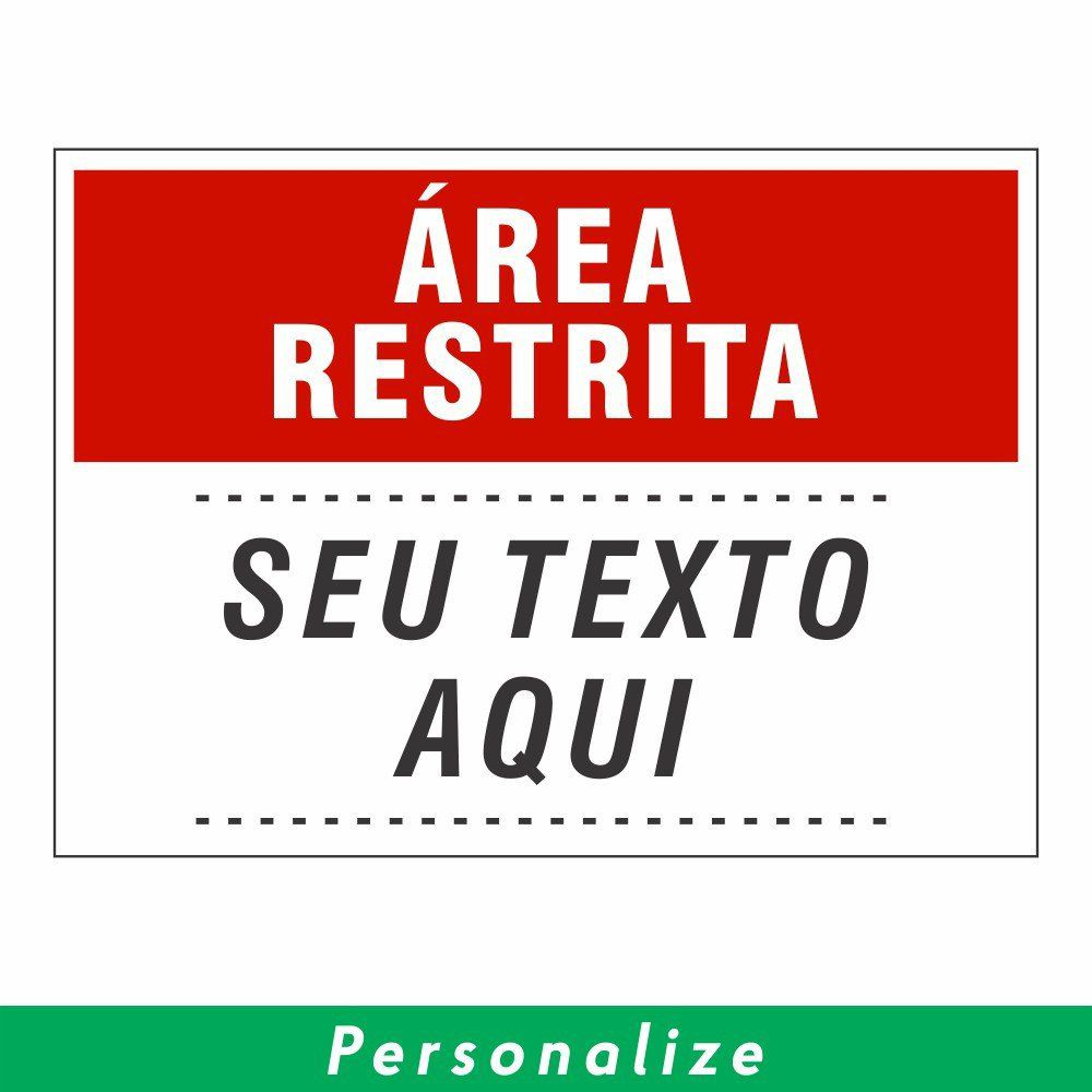 Placa ÁREA RESTRITA Personalizada - Clace 1 UN