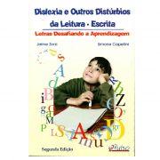 DISLEXIA E OUTROS DISTÚRBIOS DA LEITURA - ESCRITA