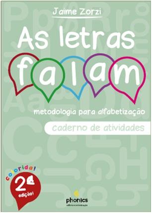 AS LETRAS FALAM: Metodologia para Alfabetização