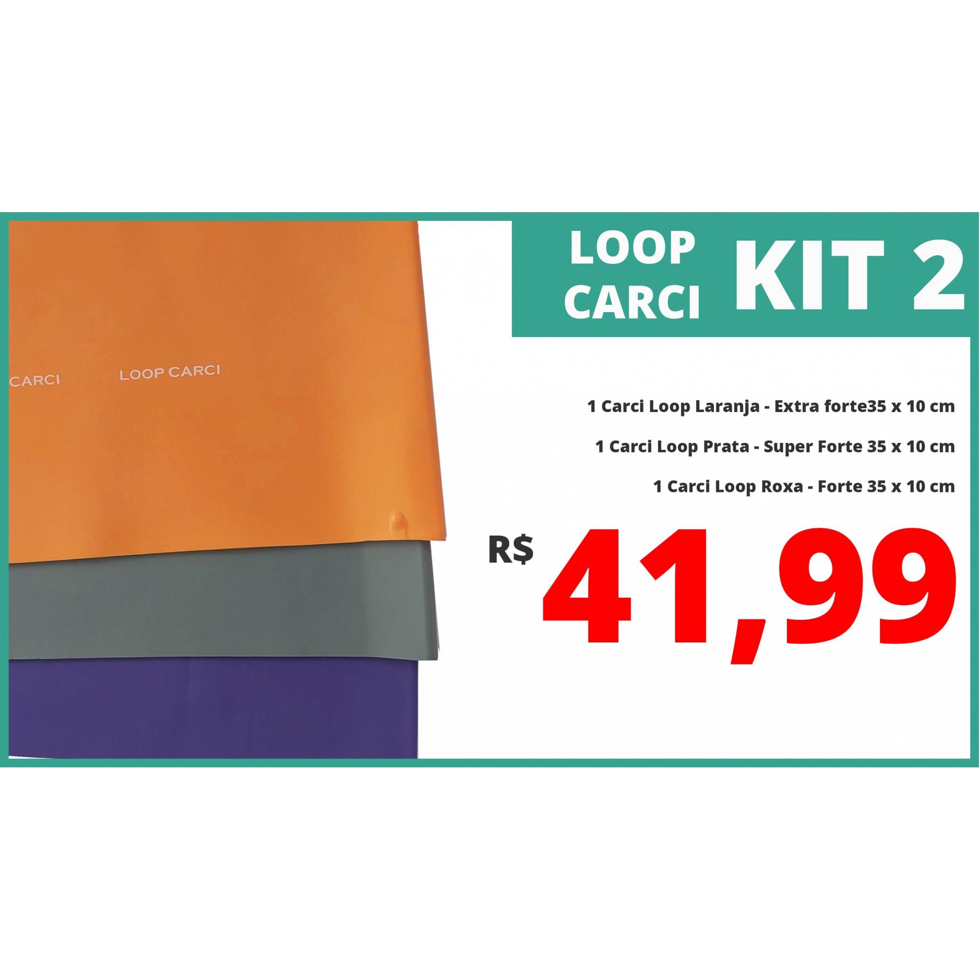 Kit 02 - Carci Loop 35 x 10 cm - ROXA - Forte / PRATA - Super Forte / LARANJA - Extra Forte