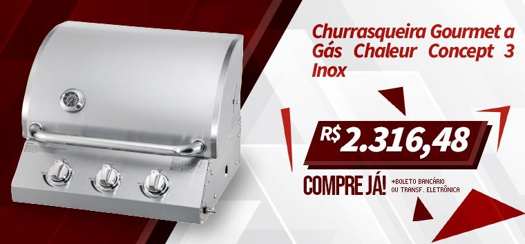 Churrasqueira Gourmet a Gás Chaleur Concept 3 Inox