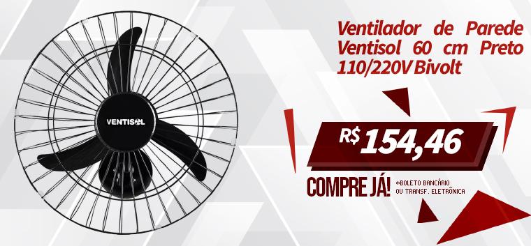 Ventilador de Parede Ventisol 60 cm Preto 110/220V Bivolt
