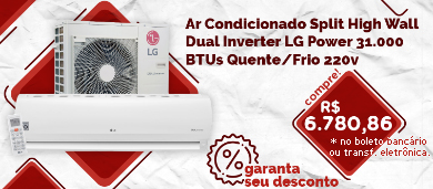 Ar Condicionado Split High Wall Dual Inverter LG Power 31.000 BTUs Quente/Frio 220v
