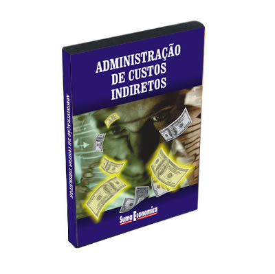 Administração de Custos Indiretos