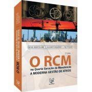 O RCM na Quarta Geração da Manutenção - A Moderna Gestão de Ativos - 2a Edição
