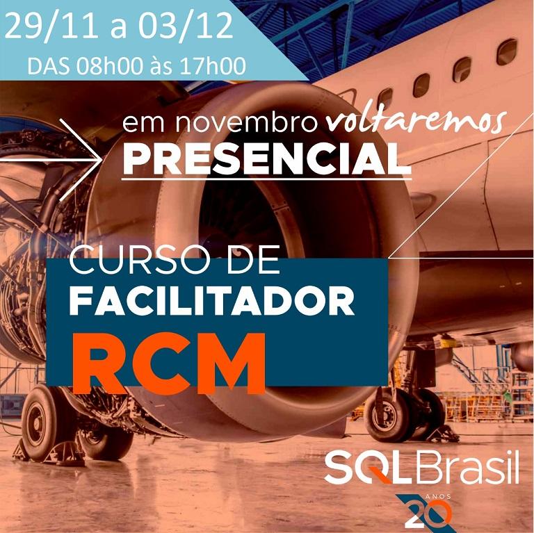 CURSO FORMAÇÃO FACILITADOR RCM - 29/11 A 03/12 - PRESENCIAL