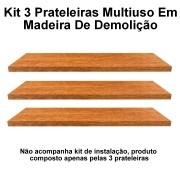 Kit 3 Prateleira Multiuso em Madeira De Demolição medindo 70x10x2