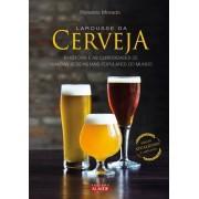 Livro Larousse da Cerveja - Ronaldo Morado