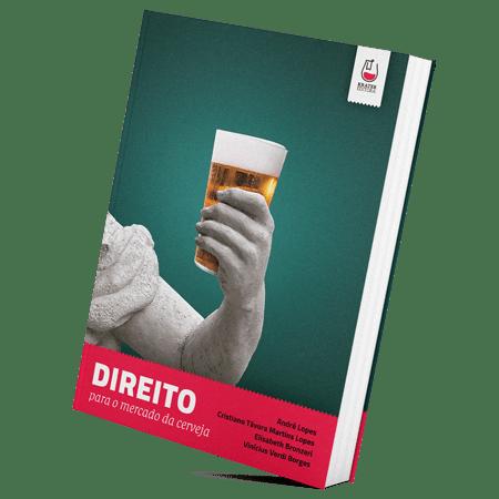 Livro Direito para o Mercado da Cerveja - André Lopes et al.