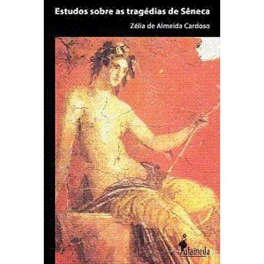 Estudos sobre as tragédias de Sêneca