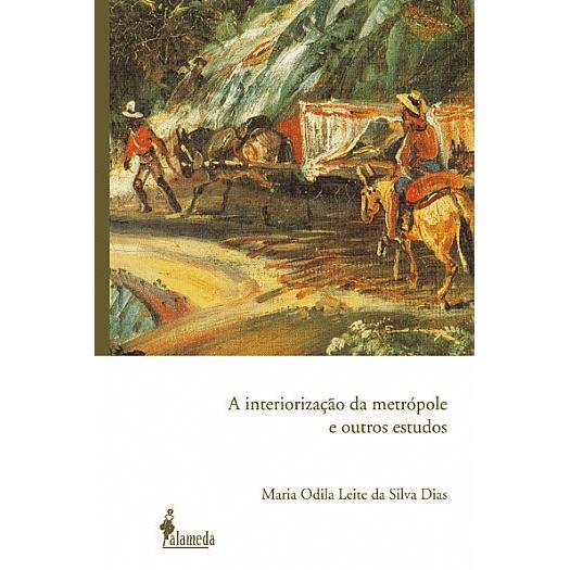 A interiorização da metrópole e outros estudos