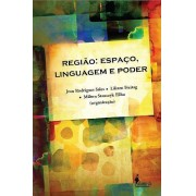 Região: Espaço, linguagem e poder