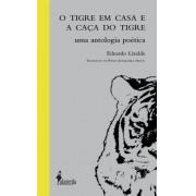 O Tigre em casa e A caça do tigre