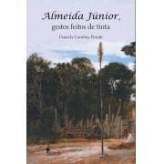 Almeida Júnior, gestos feitos de tinta