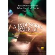 A INDÚSTRIA RADICAL: Leituras de cinema como arte-inquietação