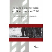 Política e Classes sociais no Brasil dos anos 2000