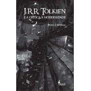 JRR Tolkien e a crítica à modernidade