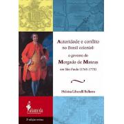Autoridade e conflito no Brasil colonial