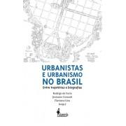 Urbanistas e Urbanismo no Brasil