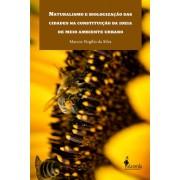 Naturalismo e biologização das cidades na constituição da ideia de meio ambiente urbano