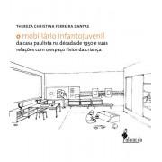 O mobiliário infantojuvenil da casa paulista na década de 1950 e suas relações com o espaço físico da criança