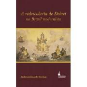 A redescoberta de Debret no Brasil modernista
