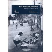 Em nome da América - Os Corpos da Paz no Brasil
