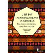 O Hip Hop e as Diásporas Africanas na Modernidade